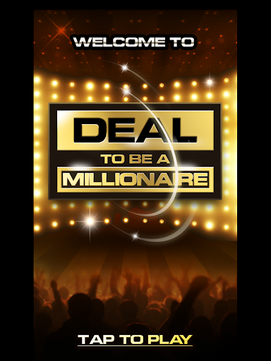 Deal To Be A Millionaire